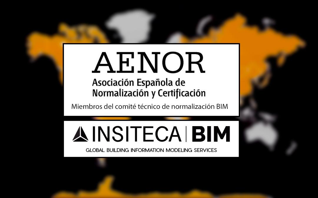 Insiteca BIM, miembros del comité de normalización BIM de AENOR