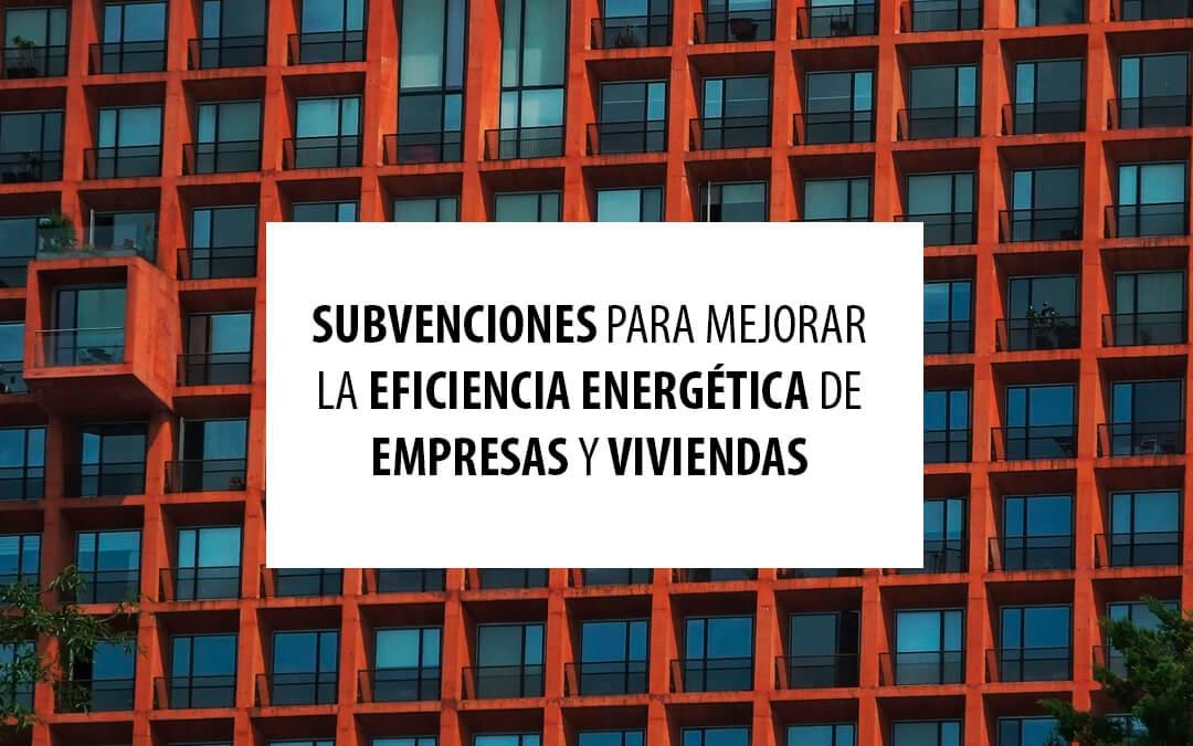 Ayudas para mejorar la eficiencia energética de empresas y viviendas en Canarias
