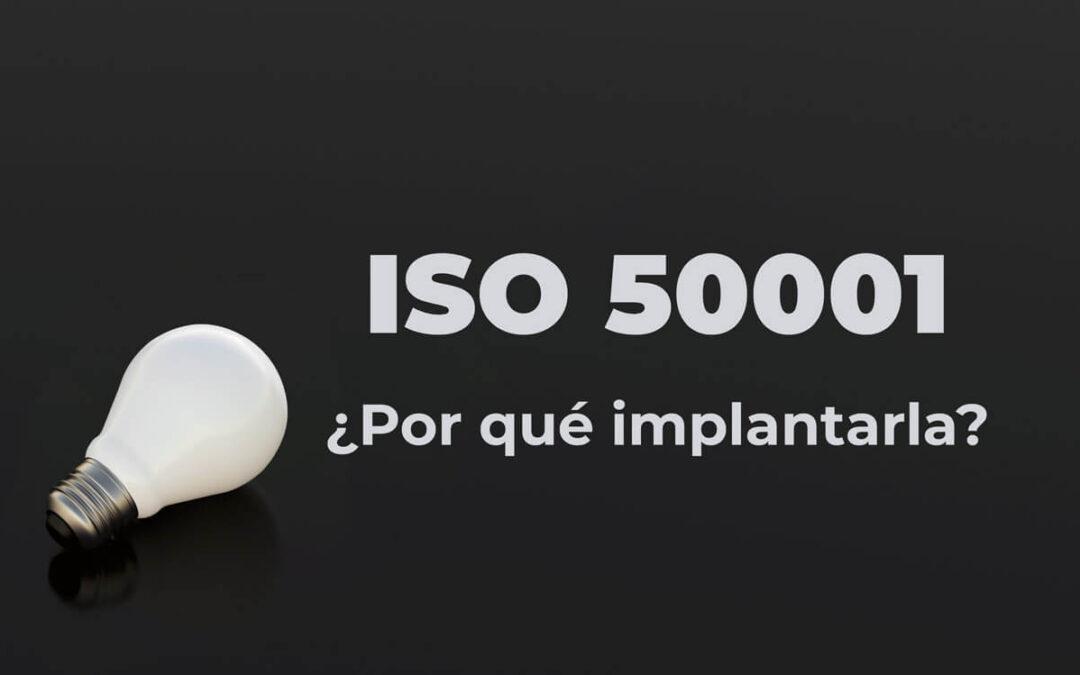 Por qué implantar la ISO 50001